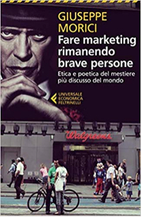 Fare marketing rimanendo brave persone - Giuseppe Morici