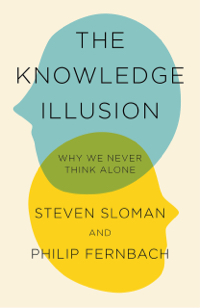 The Knowledge illusion - Steve Sloman